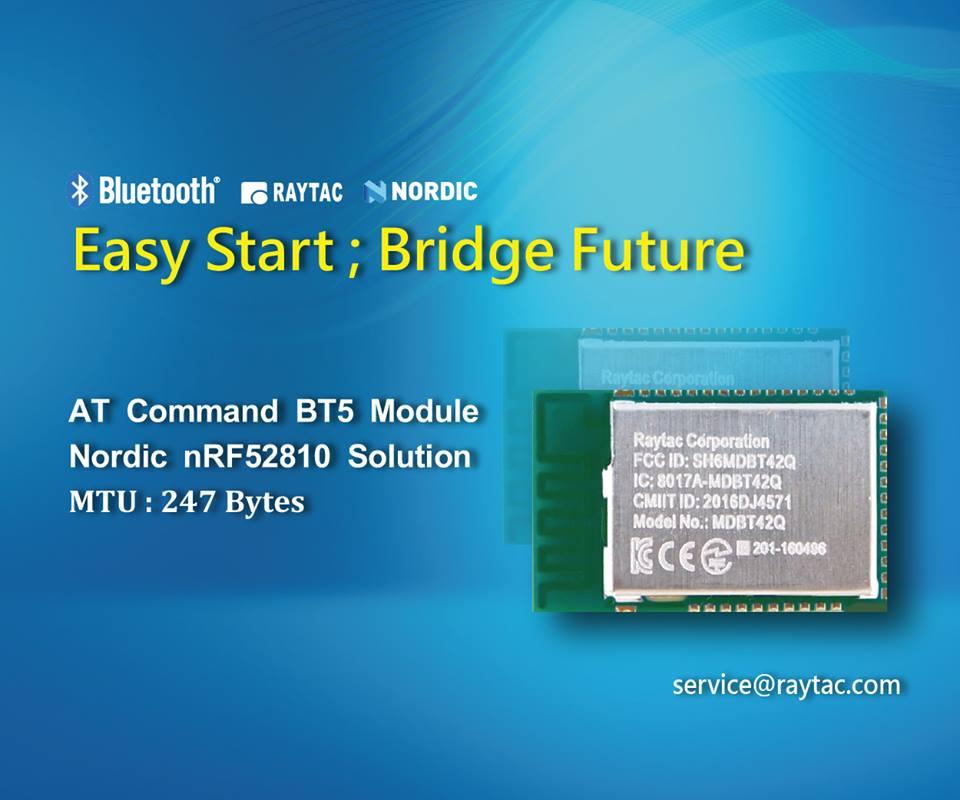 Raytac AT-Commandモジュールリリース(MDBT42Q-AT)