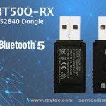 Raytac 新商品 nRF52840 USB ドングル 「MDBT50Q-RX」