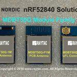 Raytac BT5モジュール MDBT50Qシリーズ(Nordic nRF52840 SoC)の量産準備が整いました!